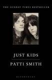 Patti Smith - Just Kids.