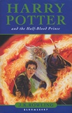 Harry Potter and the Half-Blood Prince / J. K. Rowling | Rowling, J. K. (1965-....)