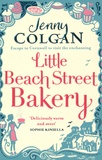 Little Beach street bakery / Jenny Colgan | Colgan, Jenny (1972-....)