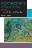 Robert D. Denham - Northrop Frye and Others - The Order of Words.