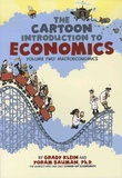 Grady Klein et Yoram Bauman - The Cartoon Introduction to Economics - Volume 2, Macroeconomics.