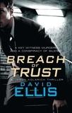 David Ellis - Breach of Trust.