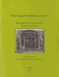 """Claudio Galderisi et Maria Colombo Timelli - """"Pour acquerir honneur et pris""""."""