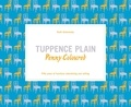 Collectif - Tuppence plain, penny coloured.