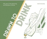Ruth Artmonsky - Drawn to Drink.