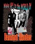 Tim Raue - Wake up to the world Bernard Rhodes.