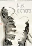 K.a. Lumi - CALVENDO Art  : Nus d'encre (Calendrier mural 2021 DIN A3 vertical) - Série de nus féminins à l'encre de Chine (Calendrier mensuel, 14 Pages ).
