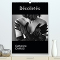 Catherine Camus - CALVENDO Art  : Décolletés (Premium, hochwertiger DIN A2 Wandkalender 2021, Kunstdruck in Hochglanz) - Photos d'une partie du corps de la femme : son décolleté (Calendrier mensuel, 14 Pages ).
