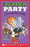 Jay Cooper - The Pepper Party Is Completely Cursed (The Pepper Party #3).