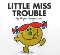 Roger Hargreaves - Little Miss Trouble.