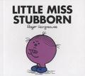 Roger Hargreaves - Little Miss Stuborn.