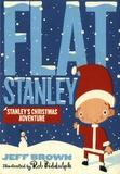 Jeff Brown et Rob Biddulph - Flat Stanley - Stanley's Christmas Adventure.