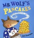 Jan Fearnley - Mr Wolf's Pancakes.
