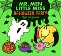 Roger Hargreaves et Adam Hargreaves - Mr. Men Little Miss Halloween Party.
