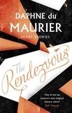 Daphné Du Maurier et Minette Walters - The Rendezvous And Other Stories.