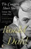 The complete short stories. 1, 1944-1953 / Roald Dahl | Dahl, Roald (1916-1990)