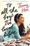 Jenny Han - To All the Boys I've Loved Before.