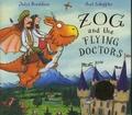 Zog and the Flying Doctors = [Zébulon le dragon et les médecins volants] / Julia Donaldson | Donaldson, Julia. Auteur