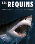 John McIntyre - Les requins - Impitoyables prédateurs des océans.