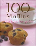 Susanna Tee - 100 Muffins pour tous les goûts.