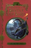 J.K. Rowling - The Tales of Beedle the Bard.