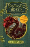 J.K. Rowling - Fantastic Beasts and Where to Find Them.
