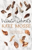 Kate Mosse - The Winter Ghosts.