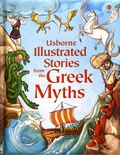 Russell Punter et Susanna Davidson - Illustrated Stories from the Greek Myths.