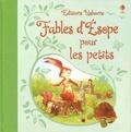 Rosie Dickins et Lesley Sims - Fables d'Esope pour les petits.
