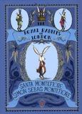 Santa Montefiore et Simon Sebag Montefiore - The Royal Rabbits of London.