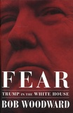 Bob Woodward - Fear - Trump in the White House.