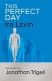 Ira Levin - This Perfect Day.
