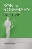 Ira Levin - Son Of Rosemary.