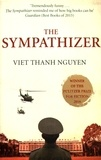 The sympathizer / Viet Thanh Nguyen | Nguyen, Viet Thanh (1971-....)