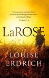 Louise Erdrich - LaRose.