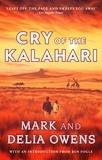 Delia Owens et Mark Owens - Cry of the Kalahari.
