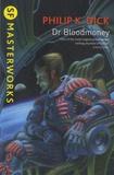 Philip K. Dick - Dr Bloodmoney.