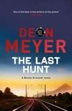 Deon Meyer - The Last Hunt.