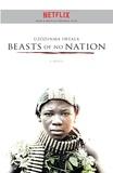 Uzodinma Iweala - Beasts of No Nation.