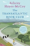 Felicity Hayes-McCoy - The Transatlantic Book Club - A feel-good Finfarran novel.