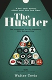 Walter Tevis - The Hustler - From the author of The Queen's Gambit – now a major Netflix drama.