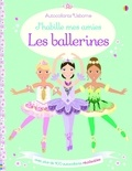 Leonie Pratt et Stella Baggott - J'habille mes amies Les ballerines - Avec plus de 400 autocollants réutilisables.