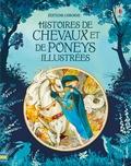 Rosie Dickins et Susanna Davidson - Histoires de chevaux et de poneys illustrées.