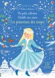 Fiona Watt - La princesse des neiges - Avec plus de 250 autocollants réutilisables.