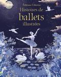 Susanna Davidson et Katie Daynes - Histoires de ballets illustrées.