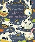 Anna Milbourne et Simona Dimitri - Chez les petites bêtes.
