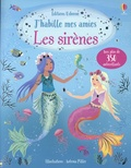 Antonia Miller et Fiona Watt - Les sirènes - Avec plus de 350 autocollants.