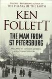 Ken Follett - The Man from St Petersbourg.