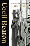 Hugo Vickers - Cecil Beaton - The Authorised Biography.