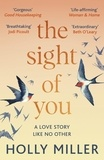 Holly Miller - The Sight of You - the love story of 2020 that will break your heart.